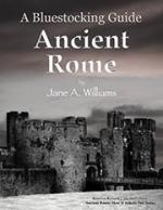 Bluestocking Guide to Ancient Rome